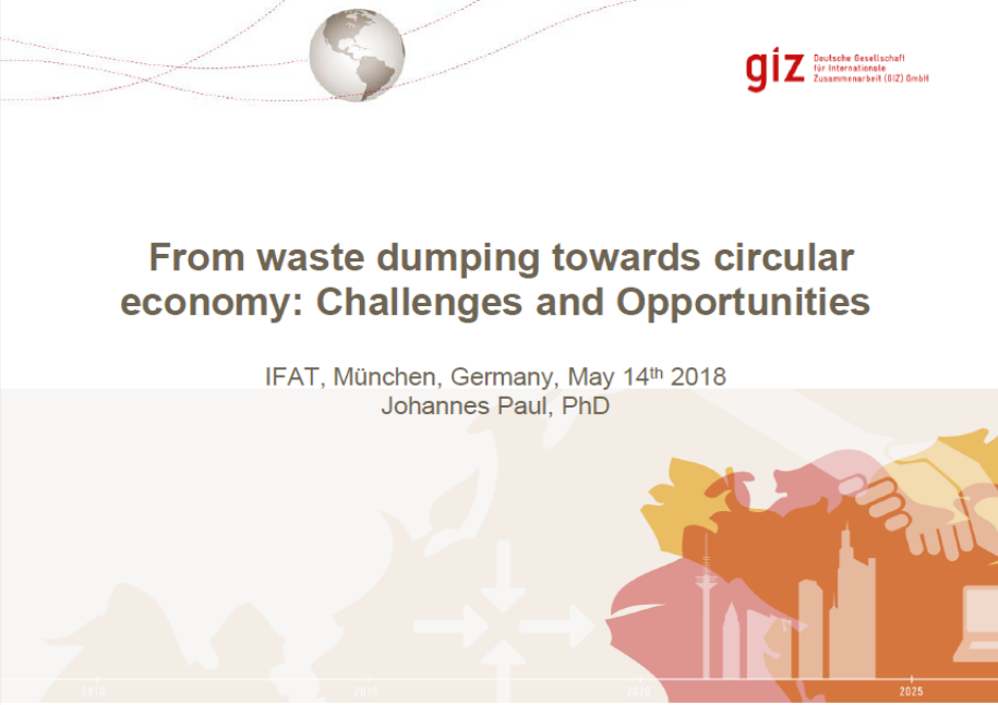 Johannes Paul, PhD - From waste dumping towards circular economy: Challenges and Opportunities